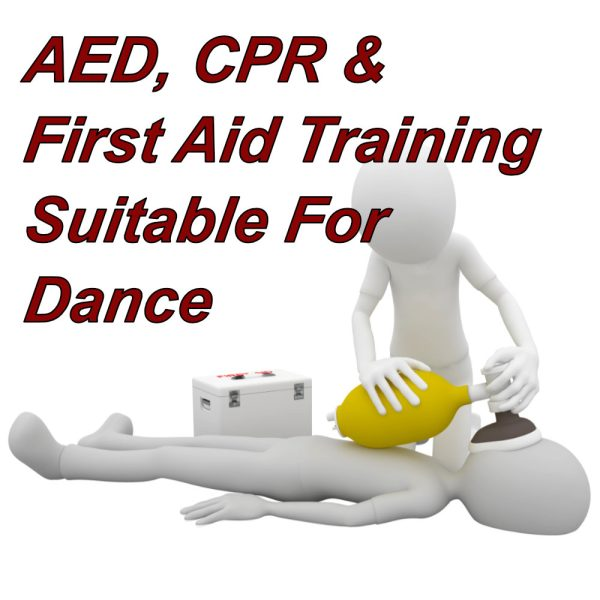 AED, CPR & First Aid Training combined course, suitable for dance teachers, fitness instructors
