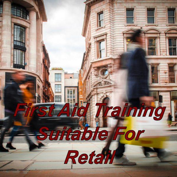First aid training online suitable for shop assistants, retail outlets, shop's